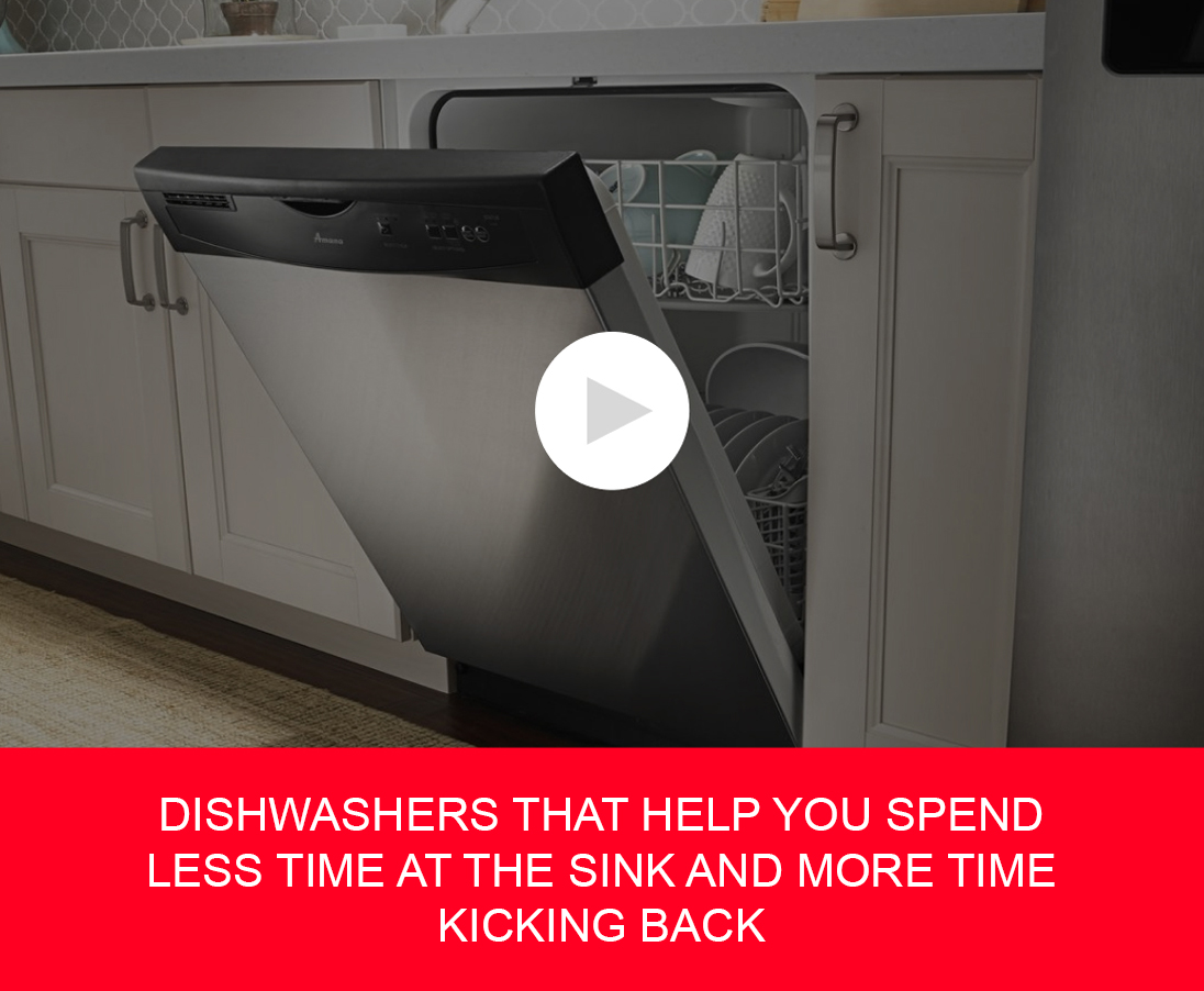 DISHWASHERS THAT HELP YOU SPEND LESS TIME AT THE SINK AND MORE TIME KICKING BACK