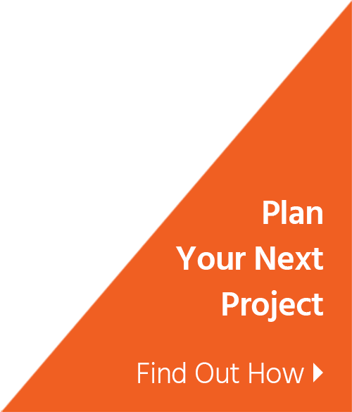 Plan Your Next Project