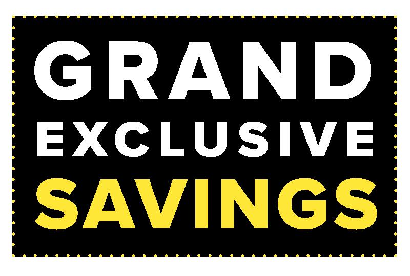 GRAND EXCLUSIVE SAVINGS