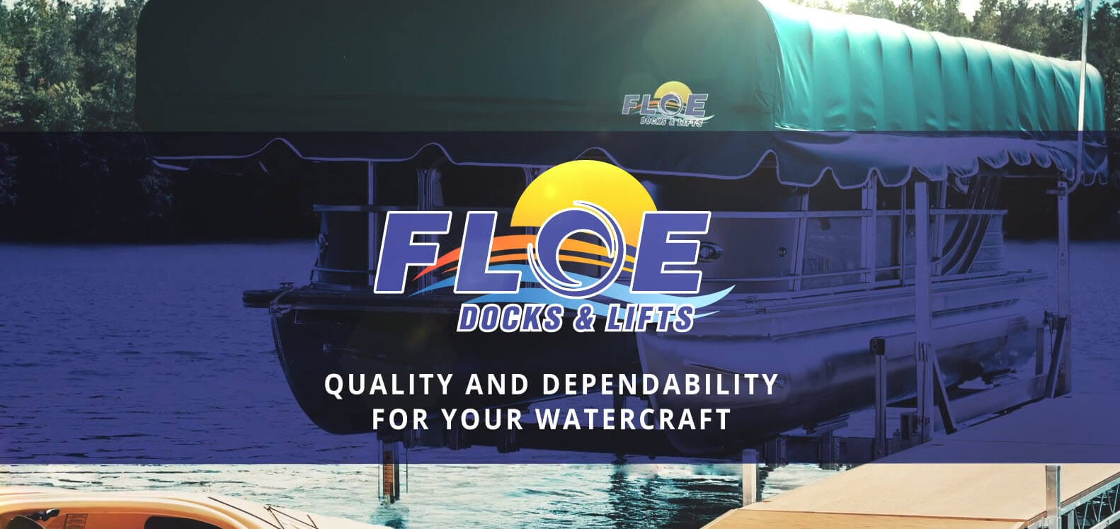FLOE Docks & Lifts: Quality and Dependability for Your Watercraft