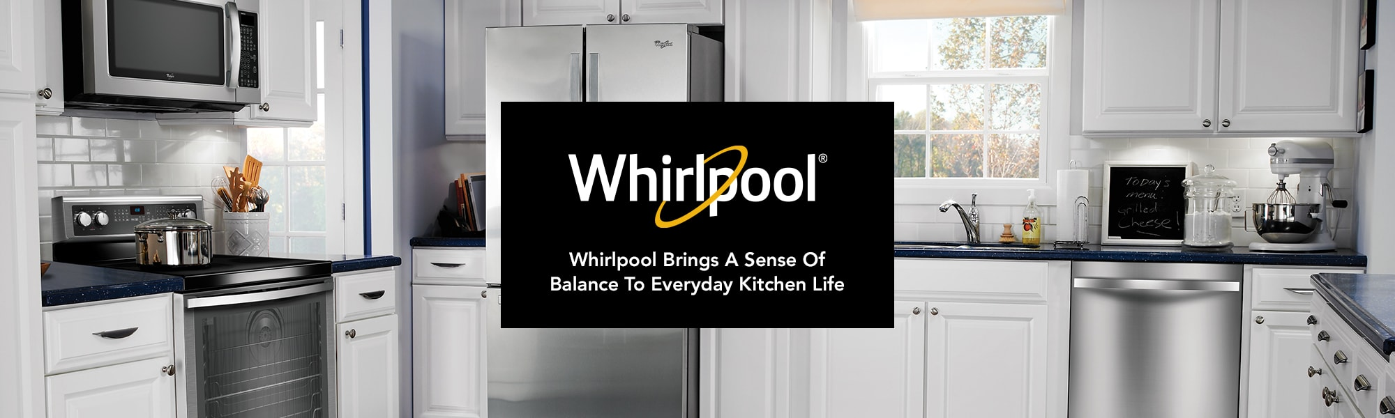 Whirlpool Brings a sense of balance to everyday kitchen life