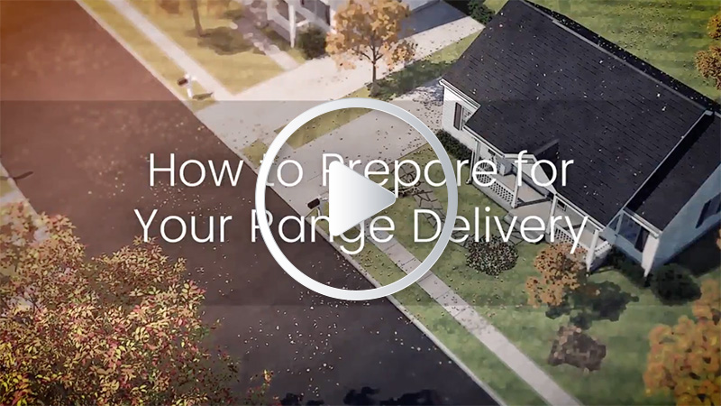 How to prepare for your range delivery